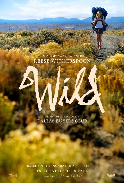 One of my favourite movies of the year - Wild (2014) - Reese Witherspoon - Based on the novel by Cheryl Strayed #Wild #Adventure #Inspiration