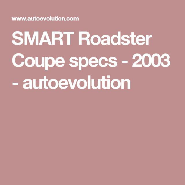 SMART Roadster Coupe specs - 2003 - autoevolution
