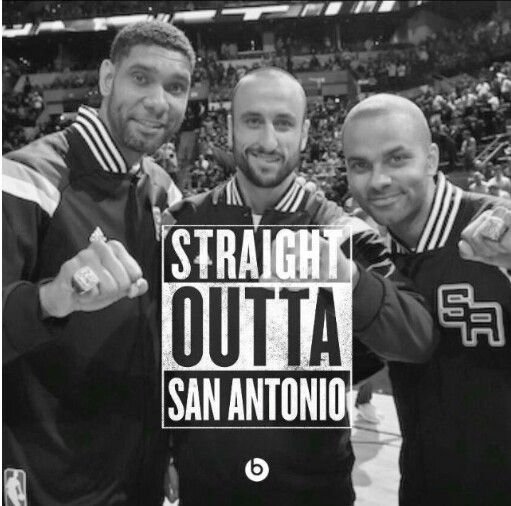 Spurs big 3. Straight outta San Antonio