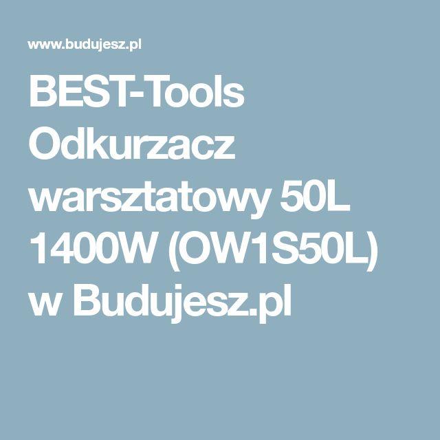 BEST-Tools Odkurzacz warsztatowy 50L 1400W (OW1S50L) w Budujesz.pl