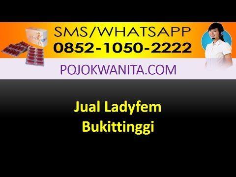 Ladyfem Sumatera barat   SMS/WA: 0852-1050-2222 : Ladyfem Bukittinggi   Jual Ladyfem Bukittinggi   A...