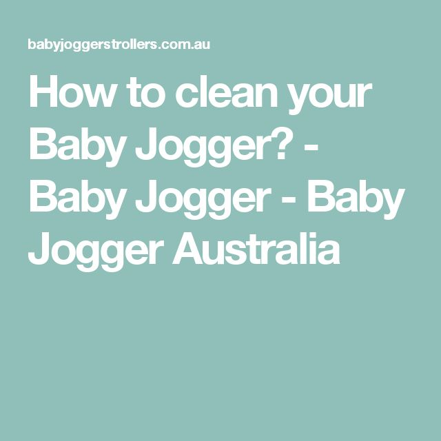 How to clean your Baby Jogger? - Baby Jogger - Baby Jogger Australia