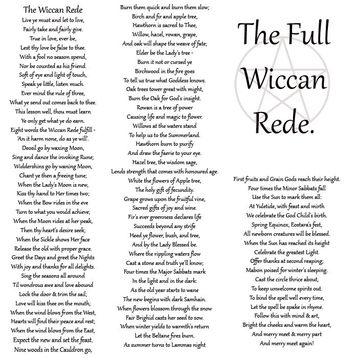 The Full Wiccan Rede ~ the faith of nature which proposes to nurture. The consequences of ones behavior and actions and the relationship of flow and ebb, time and terra, day and night, life to death.