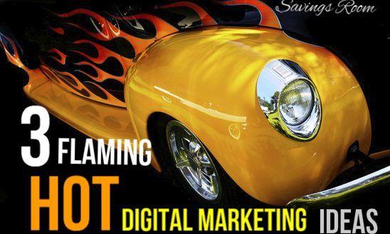 Saving business   3 flaming hot digital marketing tips