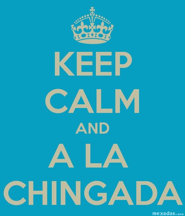 KEEP CALM A LA MEXICANA
