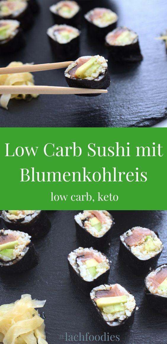 Low Carb Sushi Mit Blumenkohlreis Rezept Low Carb Pinterest