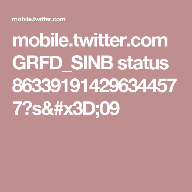mobile.twitter.com GRFD_SINB status 863391914296344577?s=09