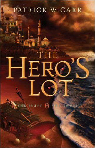 The Hero's Lot (The Staff and the Sword #2) by Patrick W. Carr. With the King Near Death, Will the Kingdom Fall?  When Sarin Valon, the corrupt and dangerous church leader, flees the city of Erinon and the kingdom, Errol Stone believes his troubles have at last ended. But he and his friends still have dangerous enemies working against them in secrets and whispers.