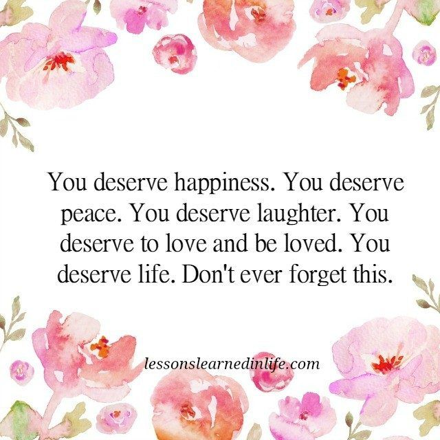 I Deserve To Be Happy Quotes 23454 Loadtve