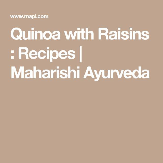 Quinoa with Raisins : Recipes   Maharishi Ayurveda