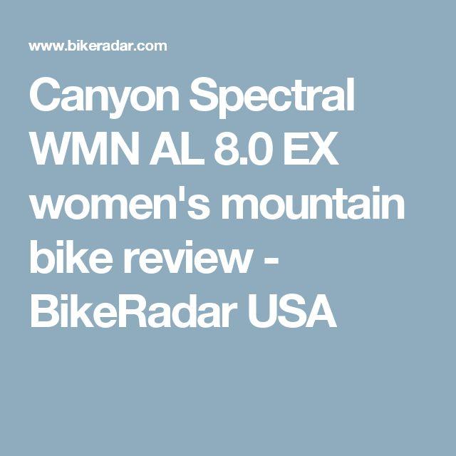 Canyon Spectral WMN AL 8.0 EX women's mountain bike review - BikeRadar USA