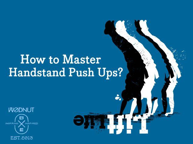 How to master Handstand Push Ups (HSPU)? | Wodnut