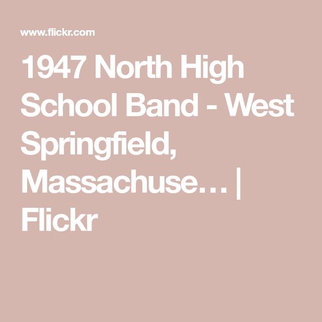 1947 North High School Band - West Springfield, Massachuse…   Flickr