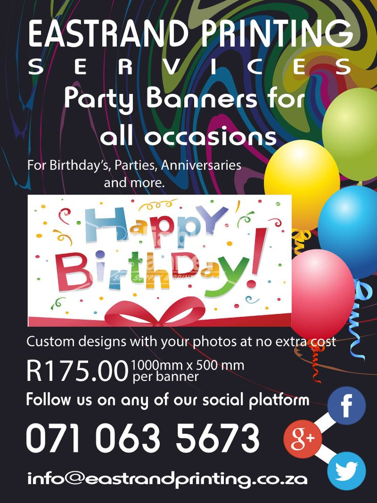 Birthday Party Banners  Custom designed banners with your photos for only R175.00  Kiddies banners with their favourite cartoon characters and colours.  Banners for adults and functions such as anniversaries.  We at EastRand printing can create the perfect party banner for you.  For more info please contact us @  071 063 5673 info@eastrandprinting(dot)co(dot)za www(dot)eastrandprinting(dot)co(dot)za  google(dot)com/+EastrandprintingCoZa www(dot)pinterest(dot)com/eastrandprint