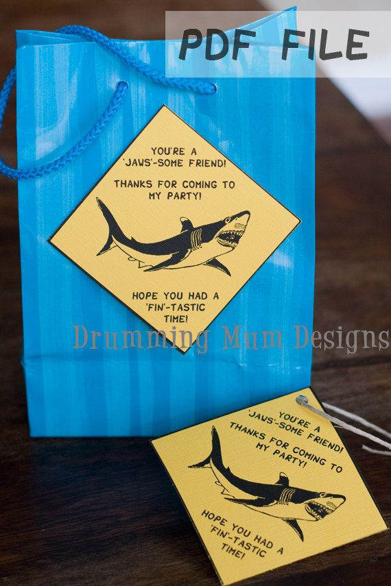 Shark birthday party idea: favor bag thank you tag with sharky wording. PDF file, print yourself onto yellow cardstock. JAWS-some friend, FIN-tastic time (Drumming Mum Designs)
