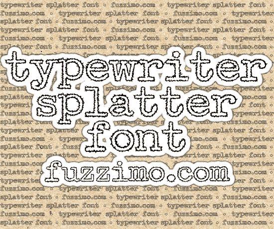 fzm-Typewriter-Splatter-Font-01