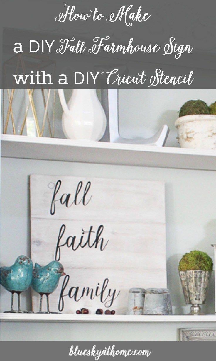 DIY Fall Farmhouse Sign with DIY Cricut Stencil. Learn how to make a farmhouse sign using your own customized DIY stencils with a Cricut. BlueskyatHome.com