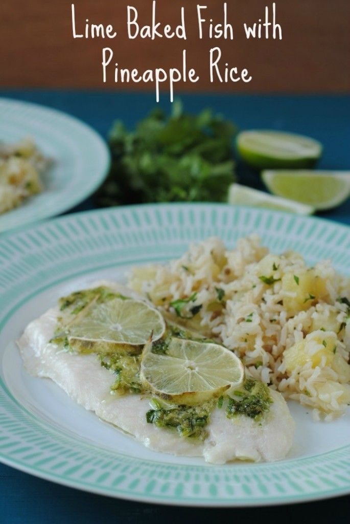Lime Baked Fish with Pineapple Rice   Pineapple rice, Limes and Rice