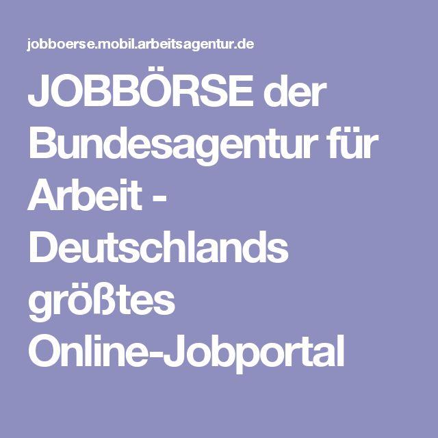 JOBBÖRSE der Bundesagentur für Arbeit - Deutschlands größtes Online-Jobportal