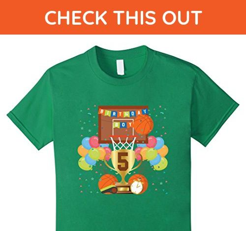 Kids 5th fifth 5 five year happy birthday boy basketball t shirts 10 Kelly Green - Sports shirts (*Amazon Partner-Link)