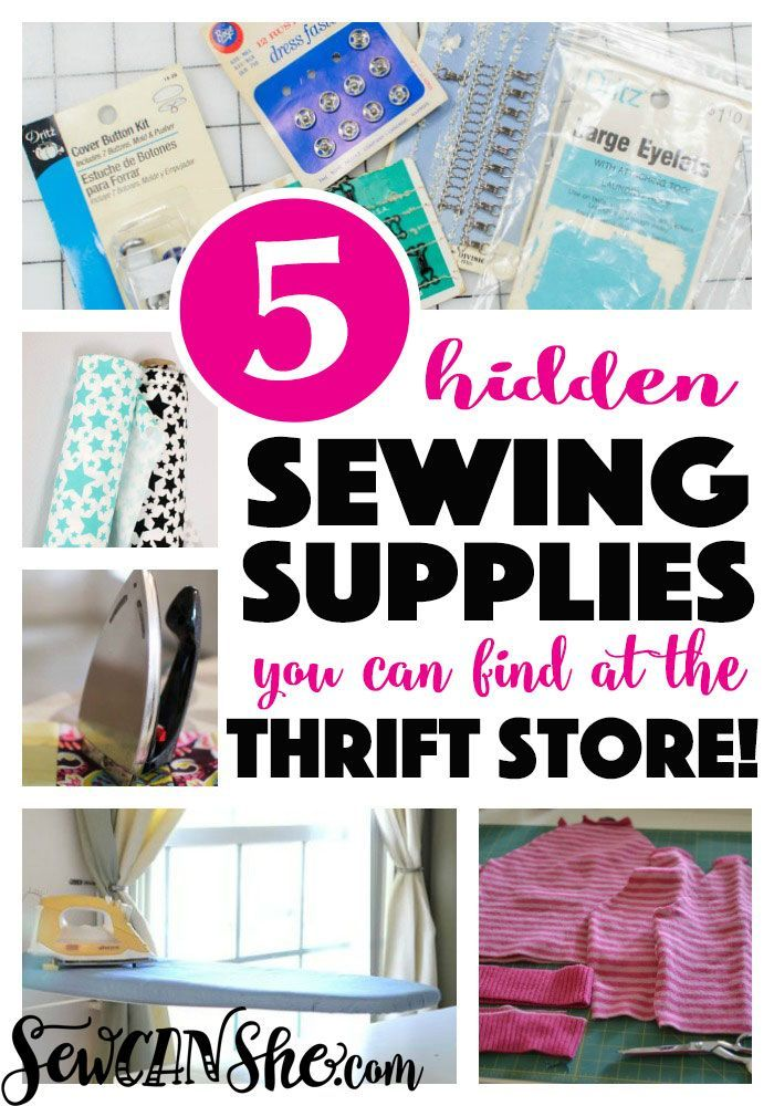 5 Hidden Sewing Supplies You Can Find At The Thrift Store Sewcanshe Free Sewing Patterns Tutorials Sewing Supplies Sewing Tutorials Free Thrift Store Crafts