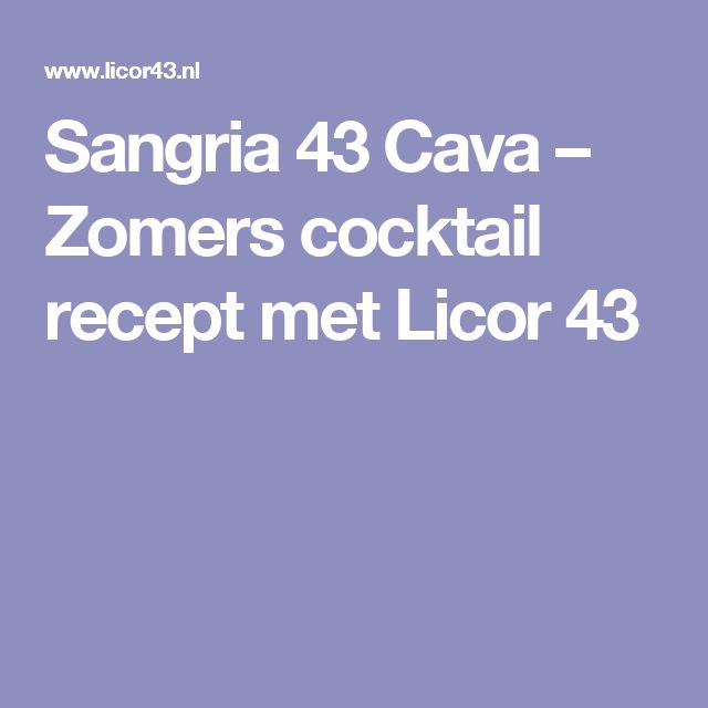 Sangria 43 Cava – Zomers cocktail recept met Licor 43