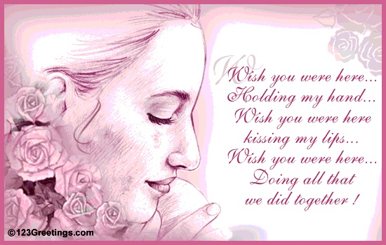 Cute Love Quote: Wish You Were Here...