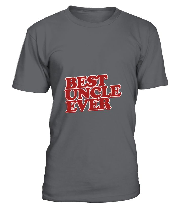 Best Uncle Ever  #september #christmas #shirt #gift #ideas #photo #image #gift #uncle #funcle
