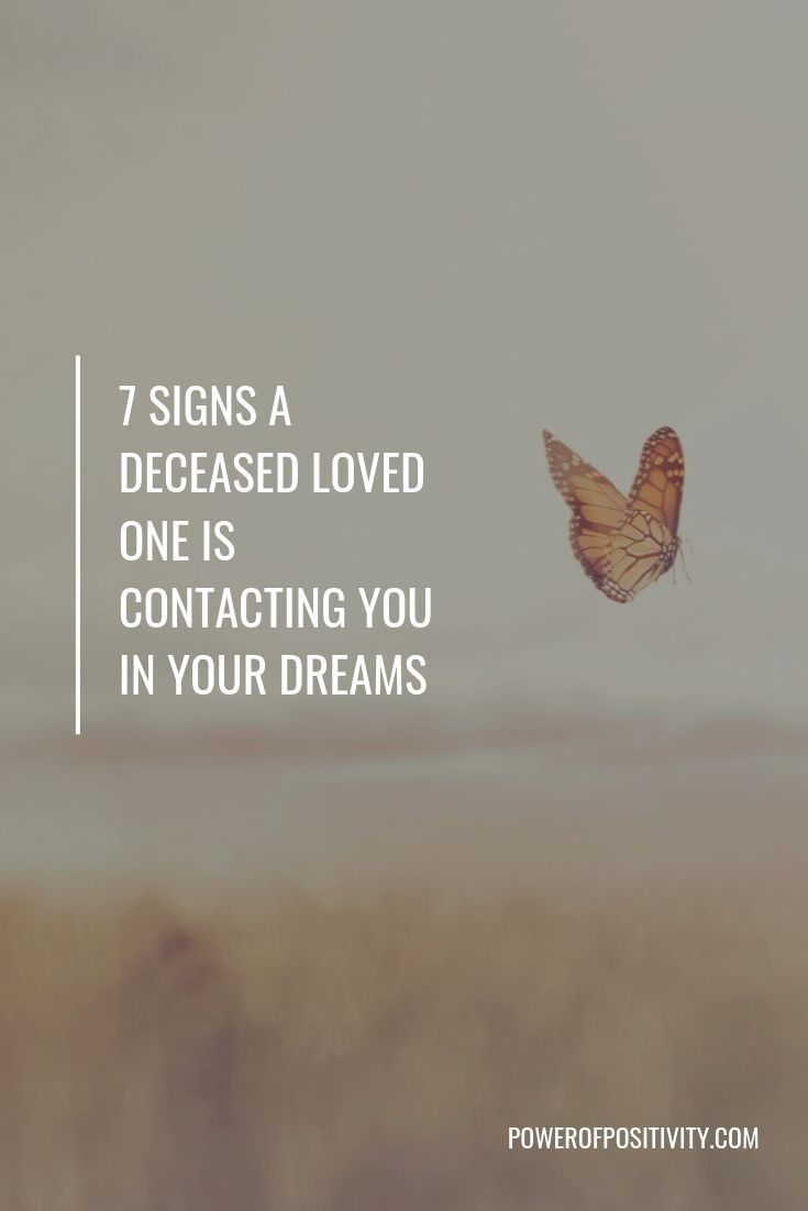7 Signs A Deceased Loved One Is Contacting You In Your