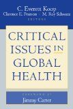 Critical Issues in Global Health - http://issuesinhealthcare.com/critical-issues-in-global-health/
