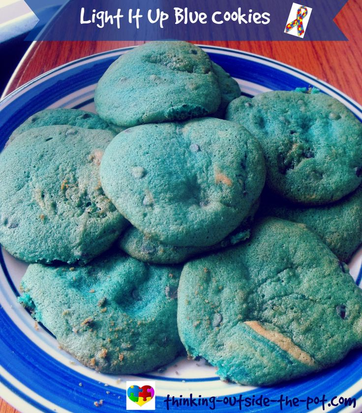 Autism Awareness Month. Light it up blue tomorrow. Don't forget to wear blue on April 2. Enjoy these yummy blue chocolate chip cookies.
