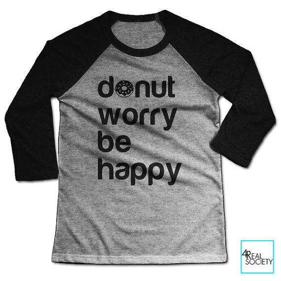 Donut Worry Be Happy | T-shirt drôle | Citation de T-shirt | Humour Collection | T-shirt de Baseball unisexe