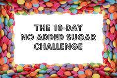 10-Day No Added Sugar Challenge a.k.a. Fed Up Challenge - thekitchensnob.com #fedupchallenge #noaddedsugar #sugarfree