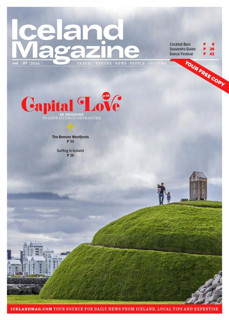 Iceland Magazine August 2014 #7  News from Iceland, What to do and see, local travel tips and expertise. Proudly made in Reykjavik.