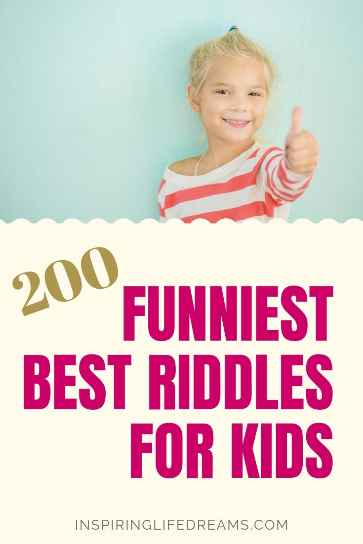 Riddles For Kids Best Most Epic Collection Of 200 Kids Riddles In 2020 Best Riddles For Kids Funny Riddles With Answers Funny Riddles
