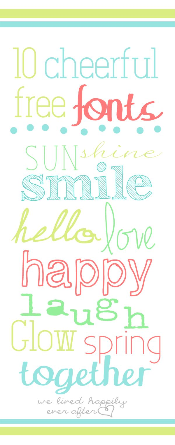We Lived Happily Ever After: 10 Cheerful & Free Spring Fonts!