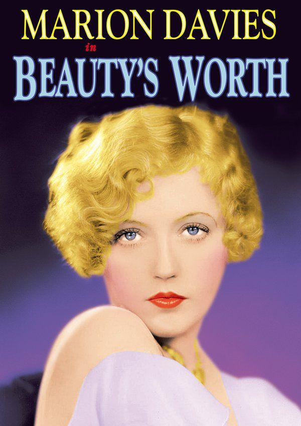 Beauty's Worth (1922) (Silent) DVD-R Directed by Robert Vignola; Starring Marion Davies; Alpha Video $5.95 on OLDIES.com