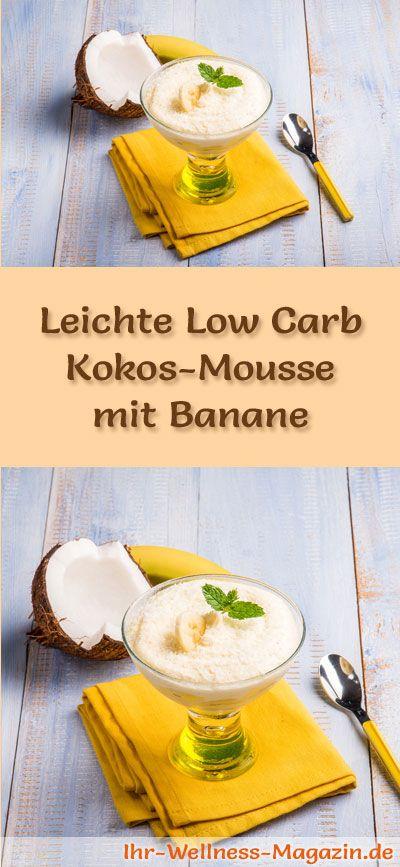 Rezept für eine leichte Low Carb Kokos-Mousse - ein einfaches Dessert-Rezept für eine kalorienreduzierte, kohlenhydratarme Süßspeise ohne Zusatz von Zucker ...
