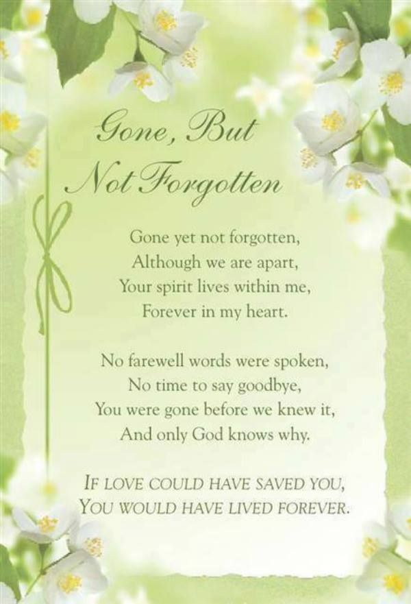 Gone But Not Forgotten Grief And Mourning Forgotten Quotes