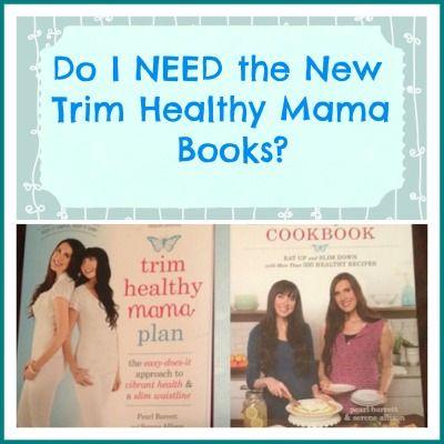 Do I Need the New Trim Healthy Mama Books?