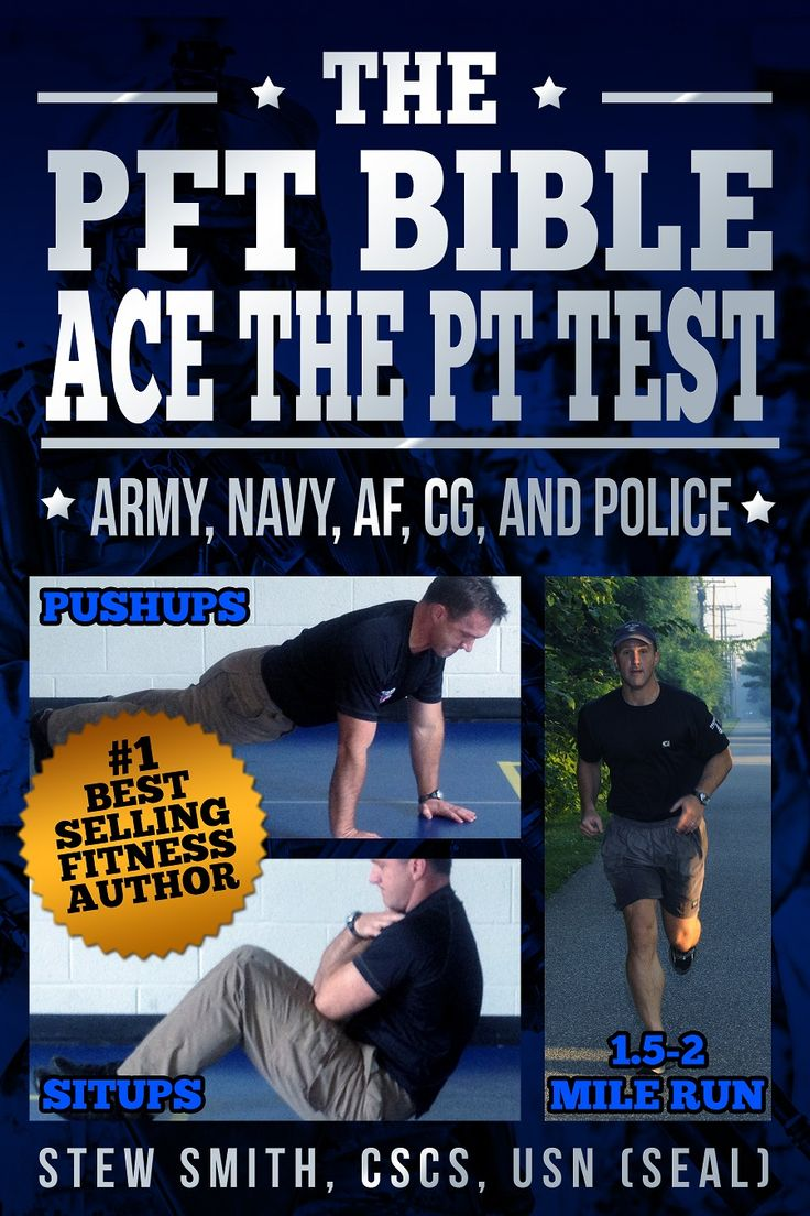 The PFT Bible:  Most Common PT Test in US Military and Police Academies