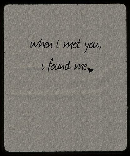 When I Met You Pictures, Photos, and Images for Facebook, Tumblr, Pinterest, and Twitter