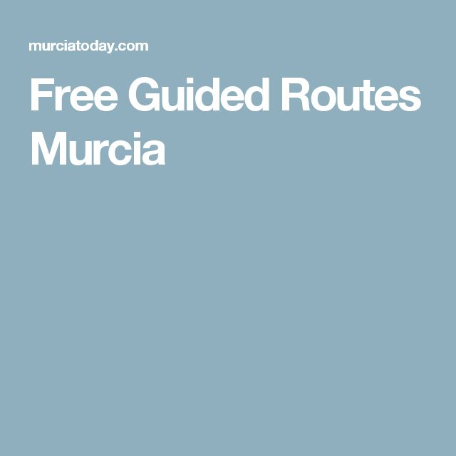 Free Guided Routes Murcia