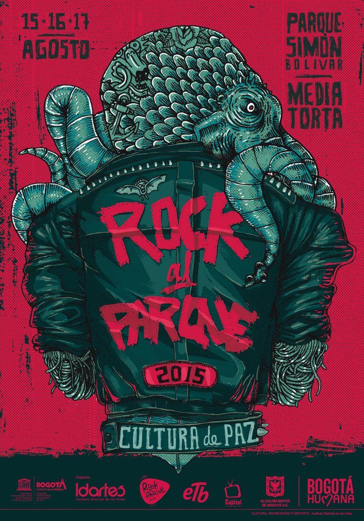 Afiche Rock al Parque. Concepto/Diseño/ilustración : Andrés Felipe Garzón Colaboradores: Raúl Díaz, Daniel Roa, Jonathan Cárdenas y Cristian Hernández.Bogotá, 2015.