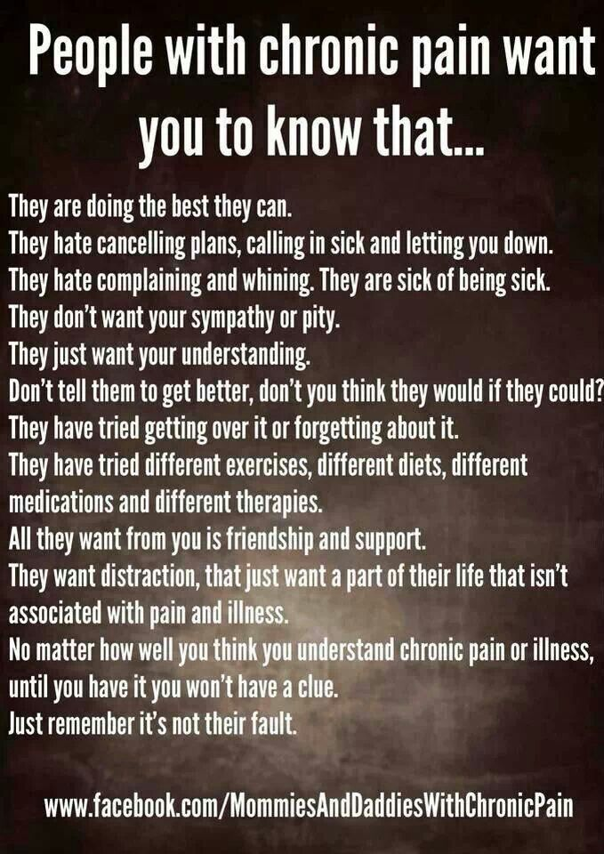 People with Chronic pain want you to know that they are doing the best they can...