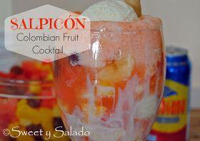 Sweet y Salado: Salpicón (Colombian Fruit Cocktail)
