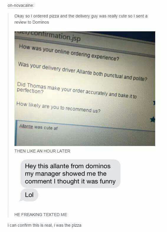 Why doesn't stuff like this happen to me.>>dang it cut out the second persons name was it tumblr user pizza?