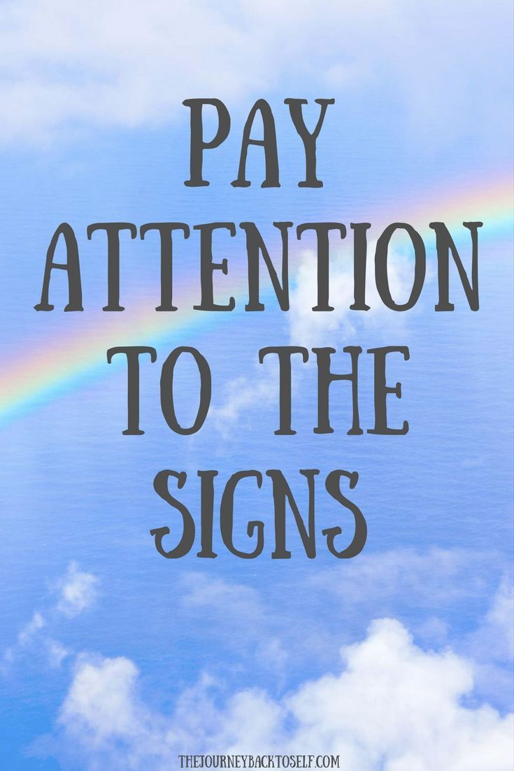 """Pay attention to the signs."" 