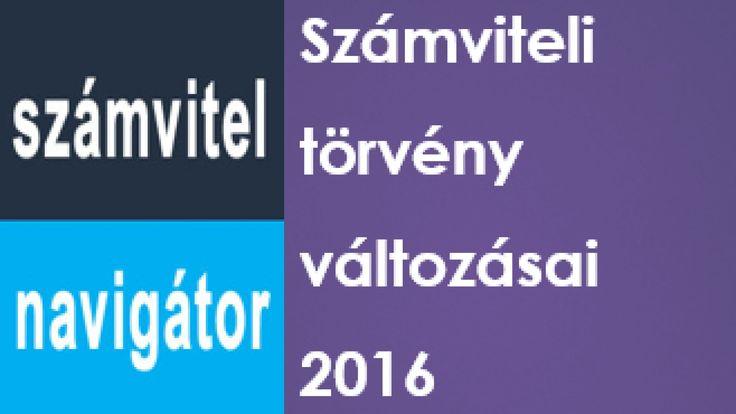 Számviteli törvény változásai 2016 - Készülj fel időben a változásokra!