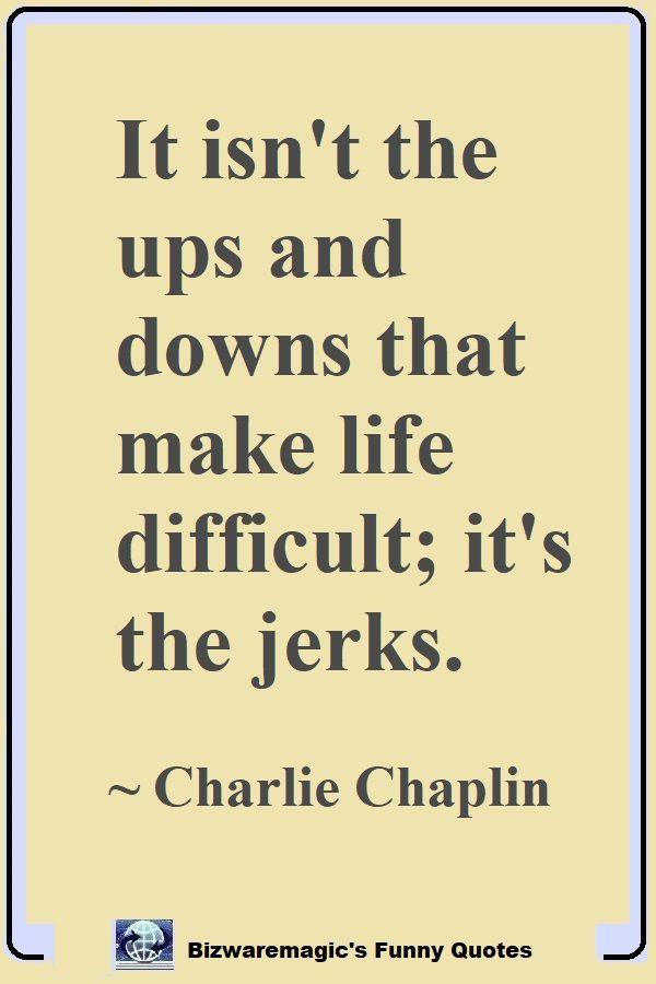 Top 14 Funny Quotes From Bizwaremagic Jerk Quotes Funny True Quotes Funny Quotes